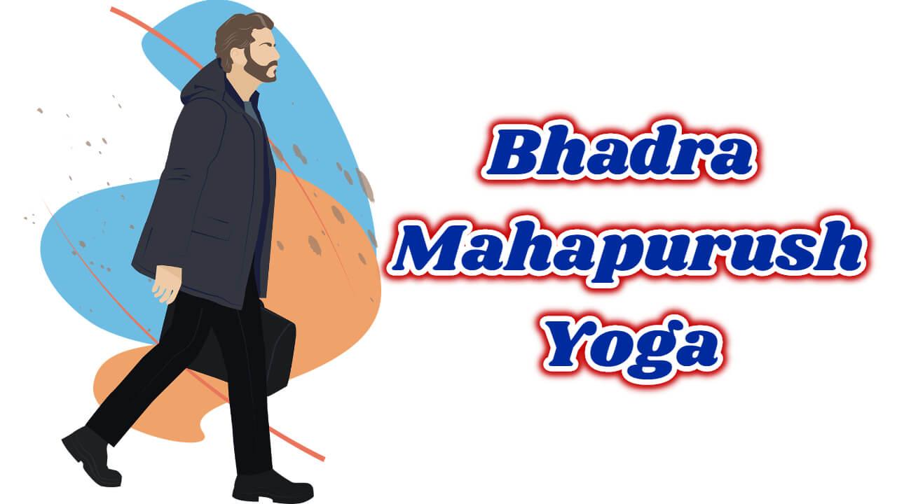 Bhadra mahapurush yoga in astrology