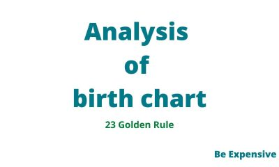 Golden Rule to the analysis of birth chart